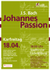 "Plakat zum Konzert ""Johannespassion"" am 18.04.2014"