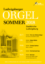 Ludwigsburger Orgelsommer 2018 an der Stadtkirche Ludwigsburg